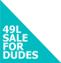 49 L Sale For Dudes Logo